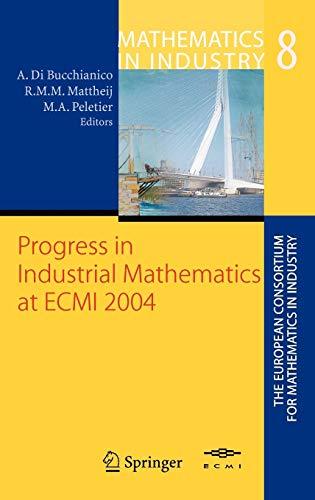 9783540280729: Progress in Industrial Mathematics at ECMI 2004 (Mathematics in Industry)