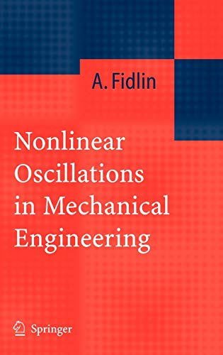 9783540281153: Nonlinear Oscillations in Mechanical Engineering
