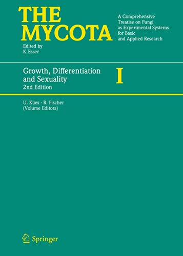 9783540281344: Growth, Differentiation and Sexuality (The Mycota)
