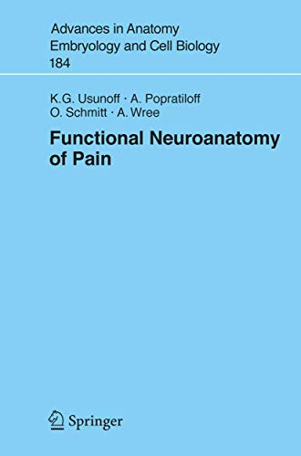 9783540281627: Functional Neuroanatomy of Pain (Advances in Anatomy, Embryology and Cell Biology)