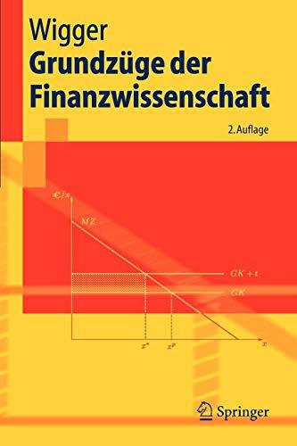 9783540281696: Grundzüge der Finanzwissenschaft (Springer-Lehrbuch) (German Edition)