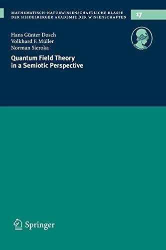 9783540282112: Quantum Field Theory in a Semiotic Perspective (Schriften der Mathematisch-naturwissenschaftlichen Klasse)
