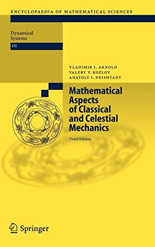 9783540282464: Mathematical Aspects of Classical and Celestial Mechanics (Encyclopaedia of Mathematical Sciences)