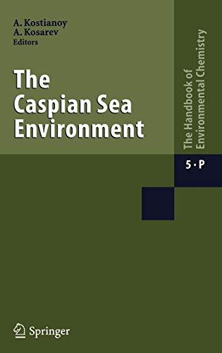 9783540282815: The Caspian Sea Environment (Handbook of Environmental Chemistry)