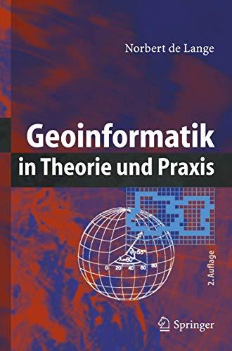 9783540282914: Geoinformatik: In Theorie Und Praxis