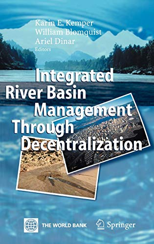 Integrated River Basin Management through Decentralization: Karin E. Kemper,