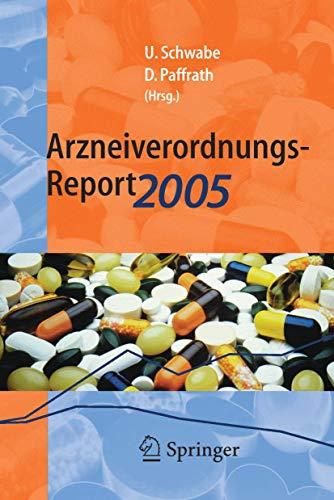 9783540283683: Arzneiverordnungs-Report 2005: Aktuelle Daten, Kosten, Trends und Kommentare (German Edition)