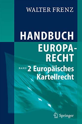 9783540284246: Handbuch Europarecht: Band 2: Europäisches Kartellrecht: Band 2: Europaisches Kartellrecht