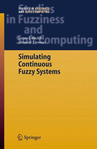 Simulating Continuous Fuzzy Systems: James J. Buckley