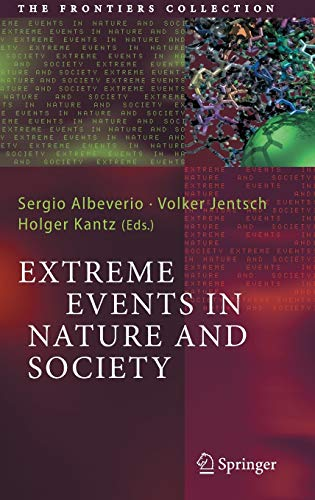 9783540286103: Extreme Events in Nature And Society