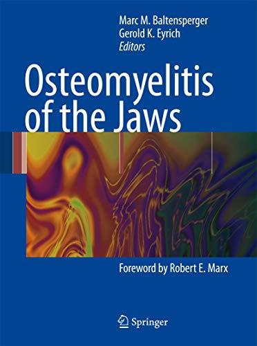 9783540287643: Osteomyelitis of the Jaws