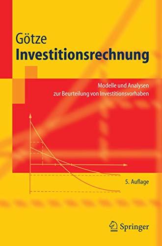 9783540288176: Investitionsrechnung: Modelle und Analysen zur Beurteilung von Investitionsvorhaben (Springer-Lehrbuch) (German Edition)