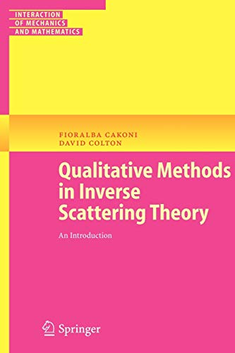 9783540288442: Qualitative Methods in Inverse Scattering Theory: An Introduction (Interaction of Mechanics and Mathematics)
