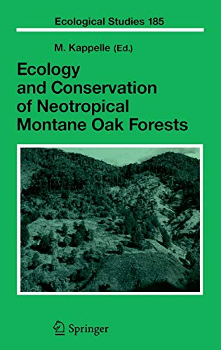 9783540289081: Ecology and Conservation of Neotropical Montane Oak Forests (Ecological Studies)