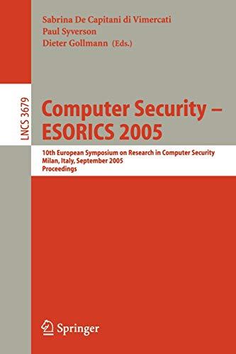 Computer Security - ESORICS 2005: Sabrina De Capitani di Vimercati