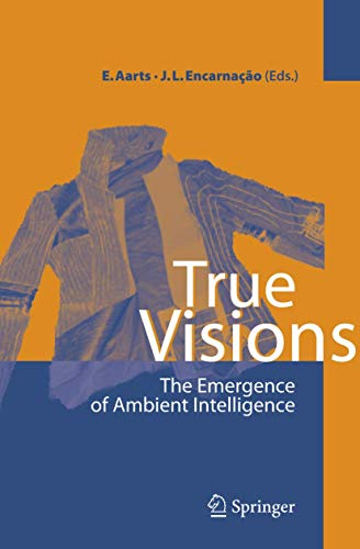 9783540289722: True Visions: The Emergence of Ambient Intelligence