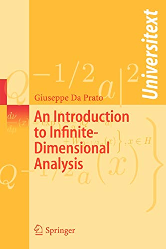 9783540290209: An Introduction to Infinite-Dimensional Analysis (Universitext)