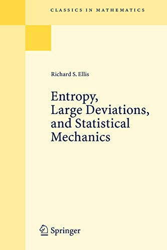 9783540290599: Entropy, Large Deviations, and Statistical Mechanics (Classics in Mathematics)