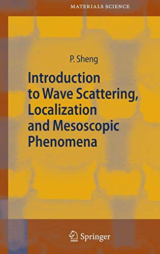 9783540291558: Introduction to Wave Scattering, Localization and Mesoscopic Phenomena (Springer Series in Materials Science)