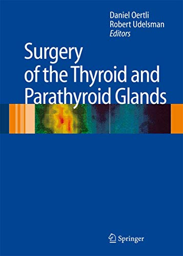 Surgery of the Thyroid and Parathyroid Glands (Hardcover)