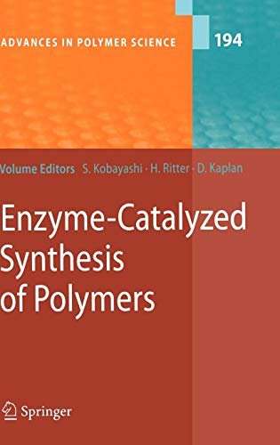 Enzyme-Catalyzed Synthesis of Polymers: Shiro Kobayashi