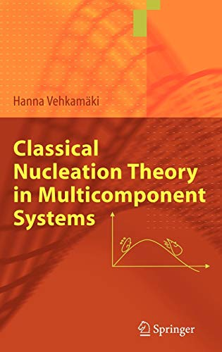 9783540292135: Classical Nucleation Theory in Multicomponent Systems