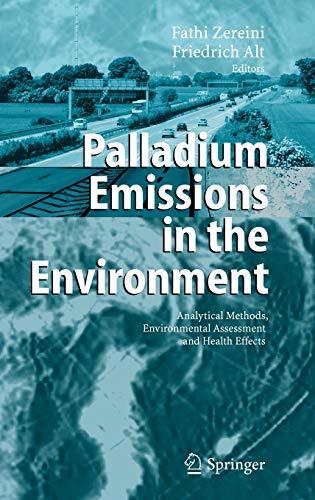 Palladium Emissions in the Environment: Fathi Zereini