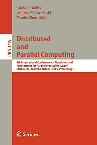 Distributed and Parallel Computing: 6th International Conference on Algorithms and Architectures ...