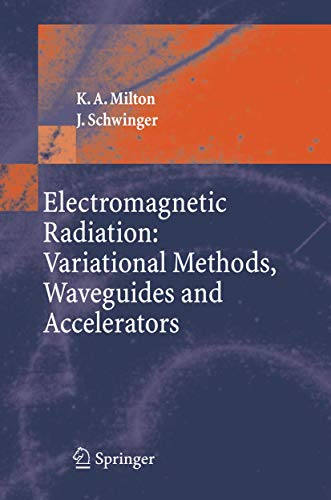 9783540293040: Electromagnetic Radiation: Variational Methods, Waveguides and Accelerators
