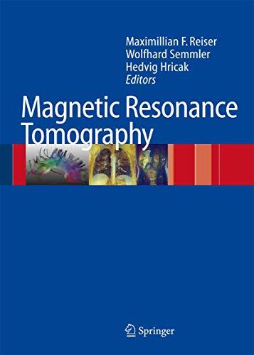 Magnetic Resonance Tomography: Maximilian F. Reiser