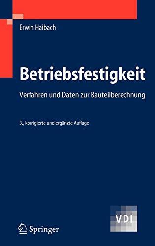 Betriebsfestigkeit: Erwin Haibach