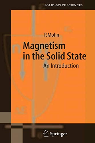 9783540293842: Magnetism in the Solid State: An Introduction (Springer Series in Solid-State Sciences)