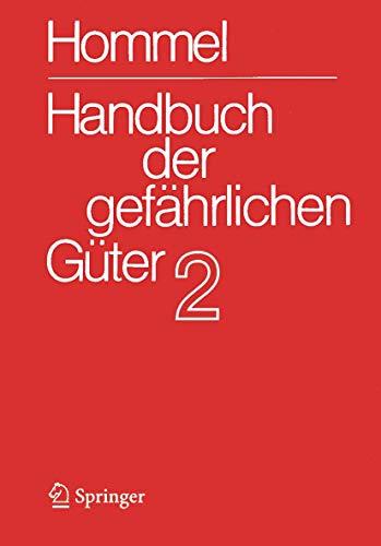 9783540294580: Handbuch Der Gefahrlichen Guter. Band 2: Merkblatter 415-802 (Handbuch Der Gefihrlichen Gater / Hommel,G.(Hg):Hdb Gefihrl.Gater (Binde))