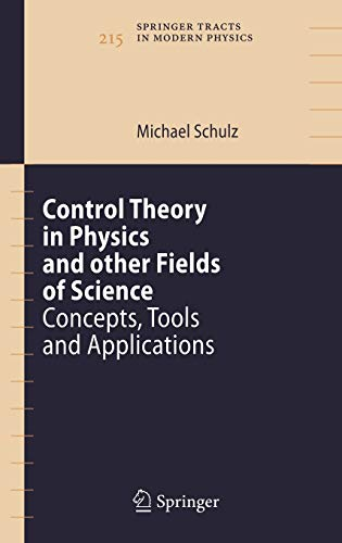 Control Theory in Physics and other Fields of Science: Michael Schulz