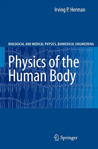 Physics of the Human Body (Biological and: Herman, Irving P.