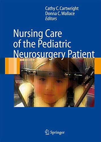 9783540297031: Nursing Care of the Pediatric Neurosurgery Patient