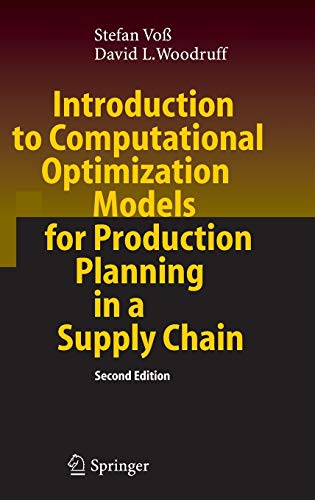 9783540298786: Introduction to Computational Optimization Models for Production Planning in a Supply Chain