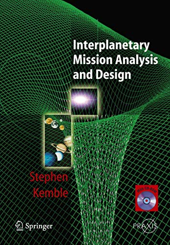 9783540299134: Interplanetary Mission Analysis and Design (Springer Praxis Books)