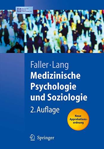 9783540299950: Medizinische Psychologie und Soziologie (Springer-Lehrbuch) (German Edition)