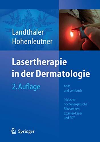 9783540300915: Lasertherapie in der Dermatologie: Atlas und Lehrbuch