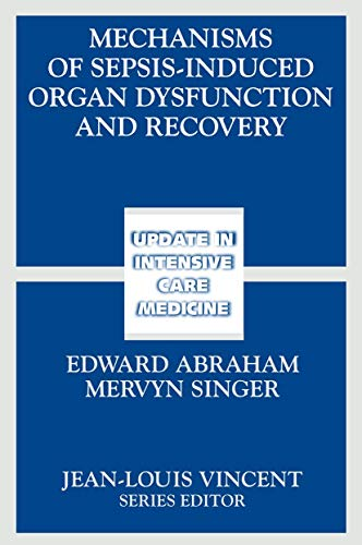 9783540301585: Mechanisms of Sepsis-Induced Organ Dysfunction and Recovery (Update in Intensive Care Medicine)