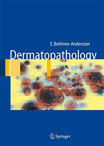 9783540302452: Dermatopathology