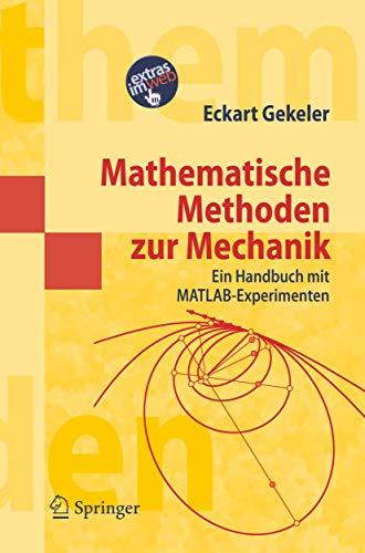 9783540302674: Mathematische Methoden zur Mechanik: Ein Handbuch mit MATLAB®-Experimenten (Springer-Lehrbuch Masterclass) (German Edition)