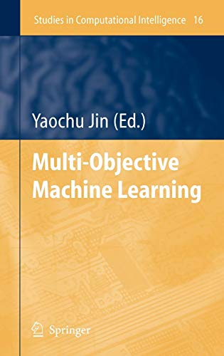 Multi-Objective Machine Learning: Yaochu Jin