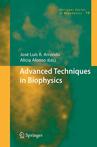 Advanced Techniques in Biophysics: Josè Luis R. Arrondo