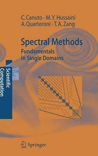 9783540307259: Spectral Methods: Fundamentals in Single Domains (Scientific Computation)
