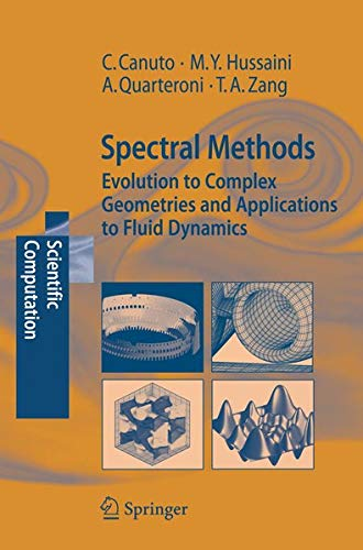 9783540307273: Spectral Methods: Evolution to Complex Geometries and Applications to Fluid Dynamics (Scientific Computation): Evolution to Complex Geometries and ... to Fluid Dynamics (Scientific Computation)