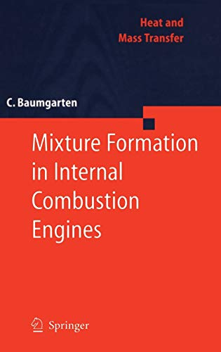 9783540308355: Mixture Formation in Internal Combustion Engines (Heat and Mass Transfer)
