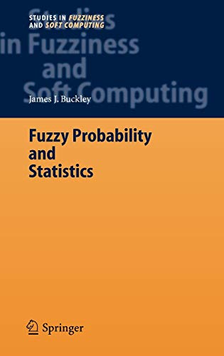 9783540308416: Fuzzy Probability and Statistics (Studies in Fuzziness and Soft Computing)