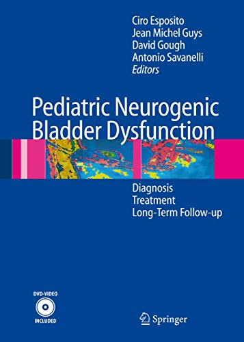 Neurogenic Bladder Dysfunctions in Pediatric Patients: Ciro Esposito